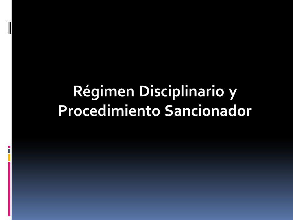 Régimen Disciplinario y Procedimiento Sancionador