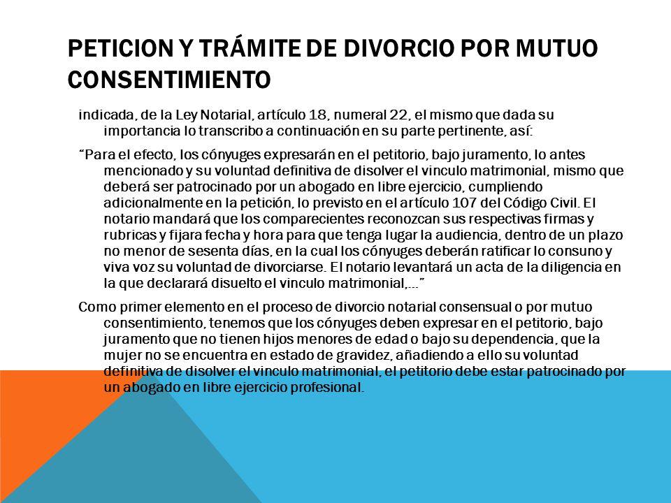 PETICION Y TRÁMITE DE DIVORCIO POR MUTUO CONSENTIMIENTO