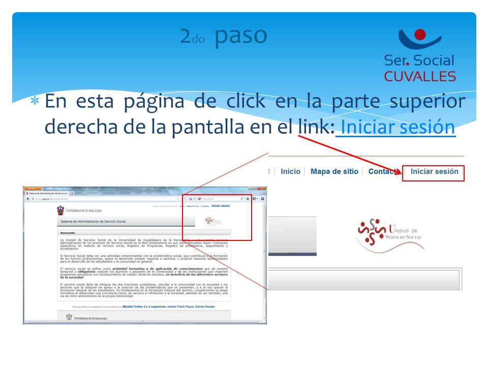 2do paso En esta página de click en la parte superior derecha de la pantalla en el link: Iniciar sesión.