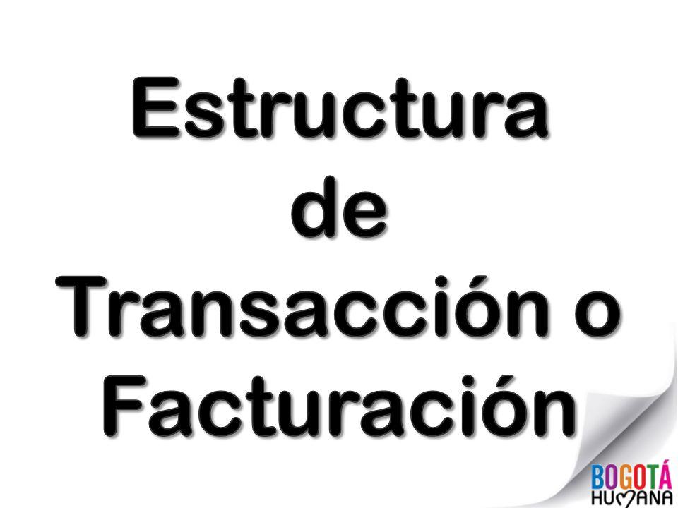 Estructura de Transacción o Facturación