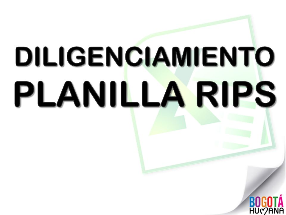 DILIGENCIAMIENTO PLANILLA RIPS