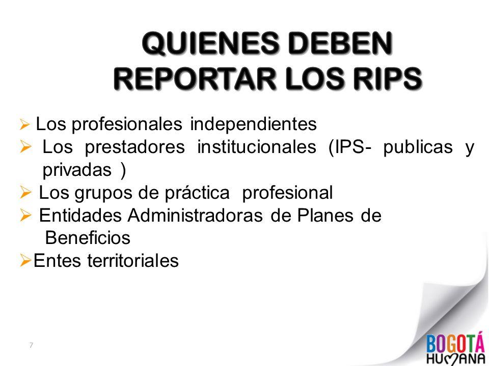 QUIENES DEBEN REPORTAR LOS RIPS
