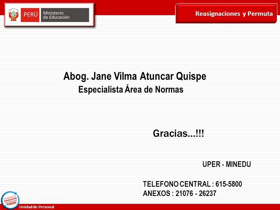 Abog. Jane Vilma Atuncar Quispe Especialista Área de Normas