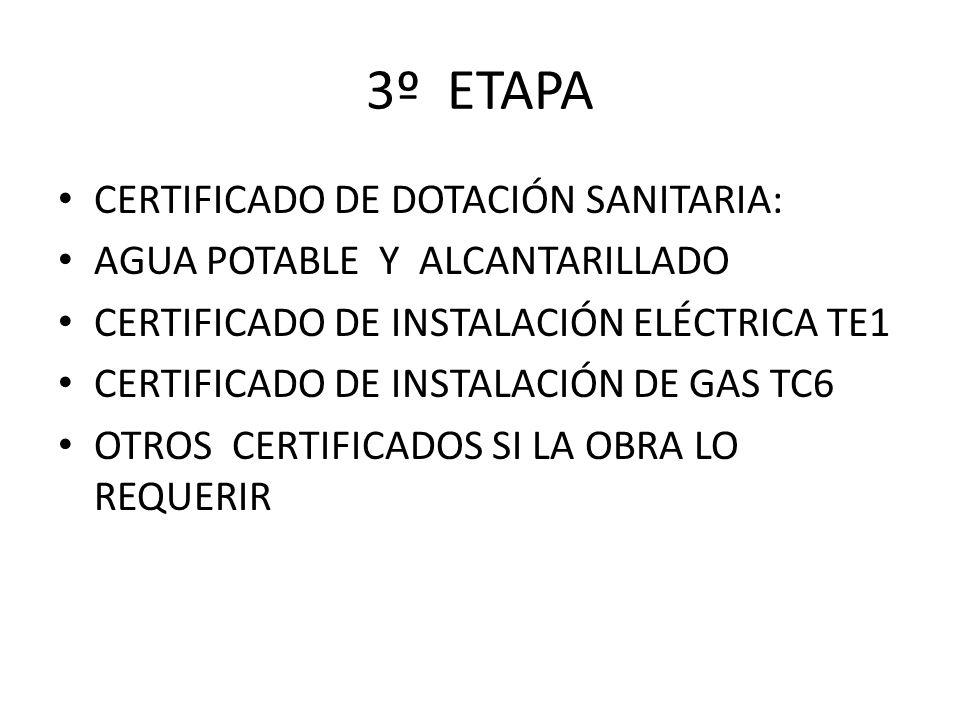 3º ETAPA CERTIFICADO DE DOTACIÓN SANITARIA: