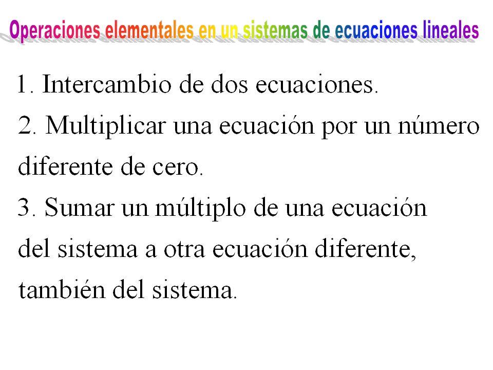 Operaciones elementales en un sistemas de ecuaciones lineales