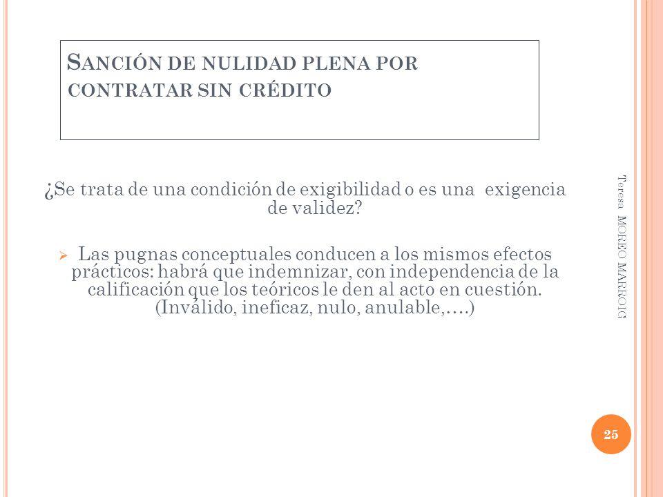 Sanción de nulidad plena por contratar sin crédito