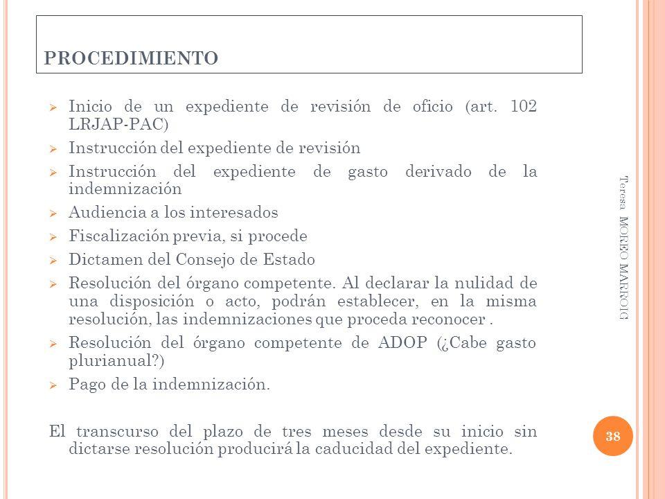procedimiento Inicio de un expediente de revisión de oficio (art. 102 LRJAP-PAC) Instrucción del expediente de revisión.