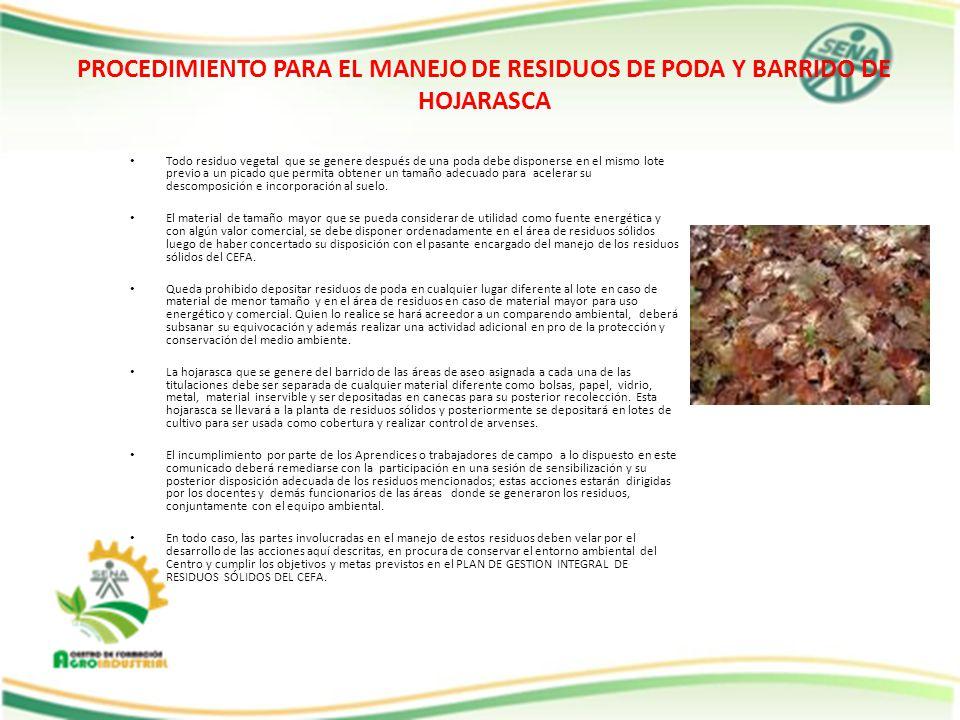 PROCEDIMIENTO PARA EL MANEJO DE RESIDUOS DE PODA Y BARRIDO DE HOJARASCA