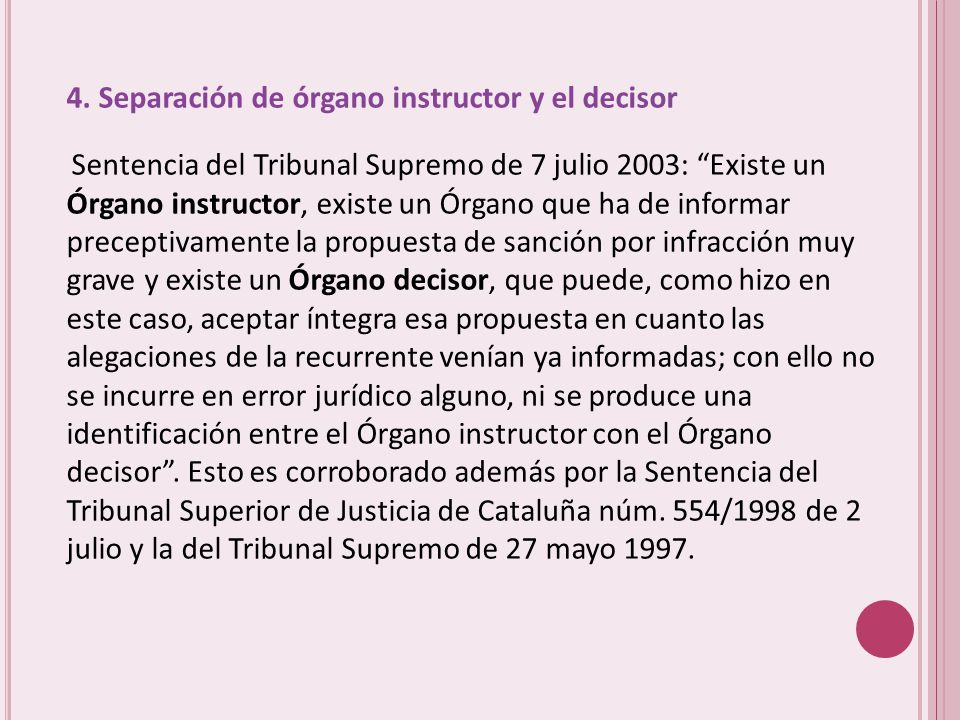 4. Separación de órgano instructor y el decisor