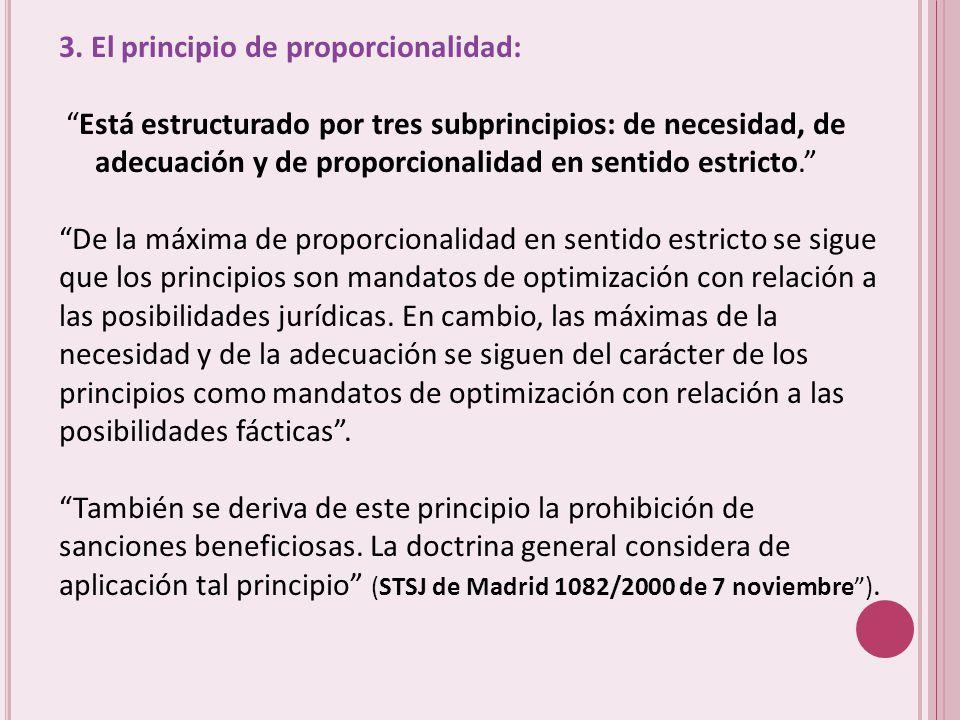 3. El principio de proporcionalidad: