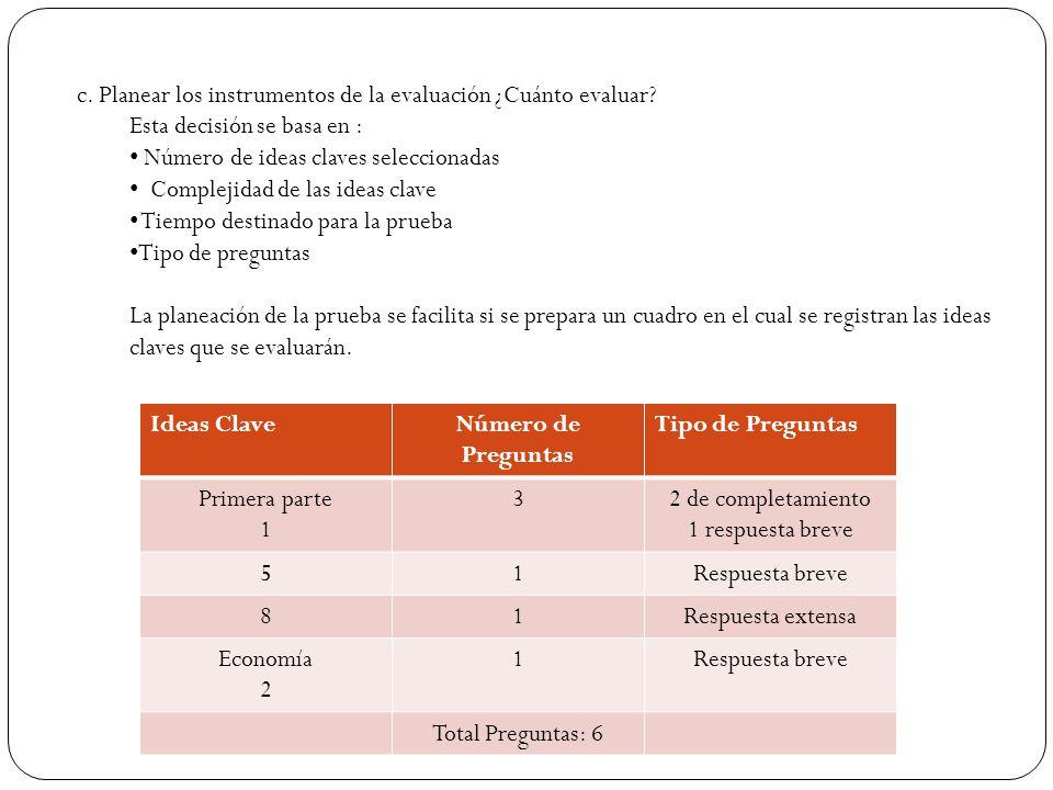 c. Planear los instrumentos de la evaluación ¿Cuánto evaluar