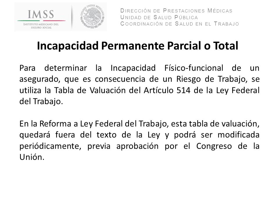 Incapacidad Permanente Parcial o Total