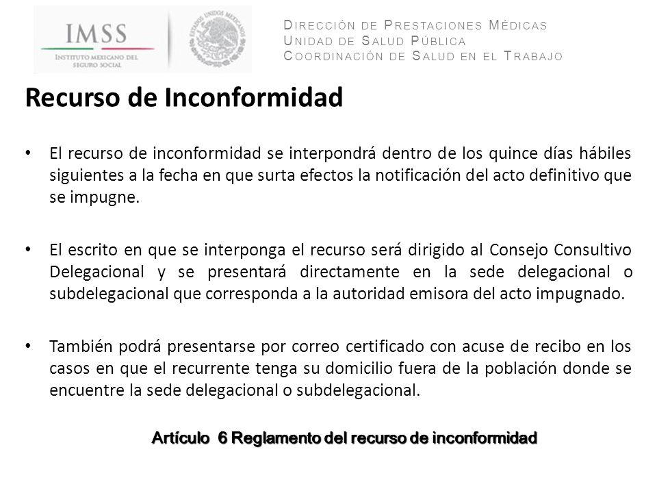 Artículo 6 Reglamento del recurso de inconformidad