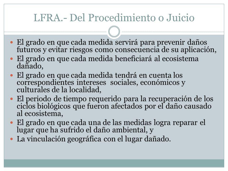 LFRA.- Del Procedimiento o Juicio