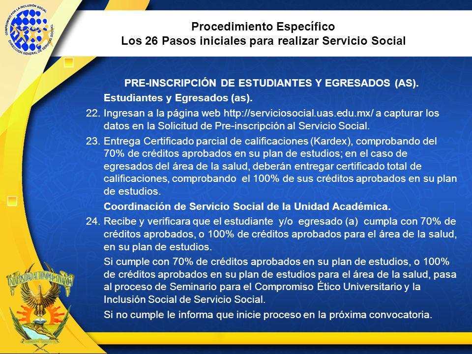 Procedimiento Específico Los 26 Pasos iniciales para realizar Servicio Social