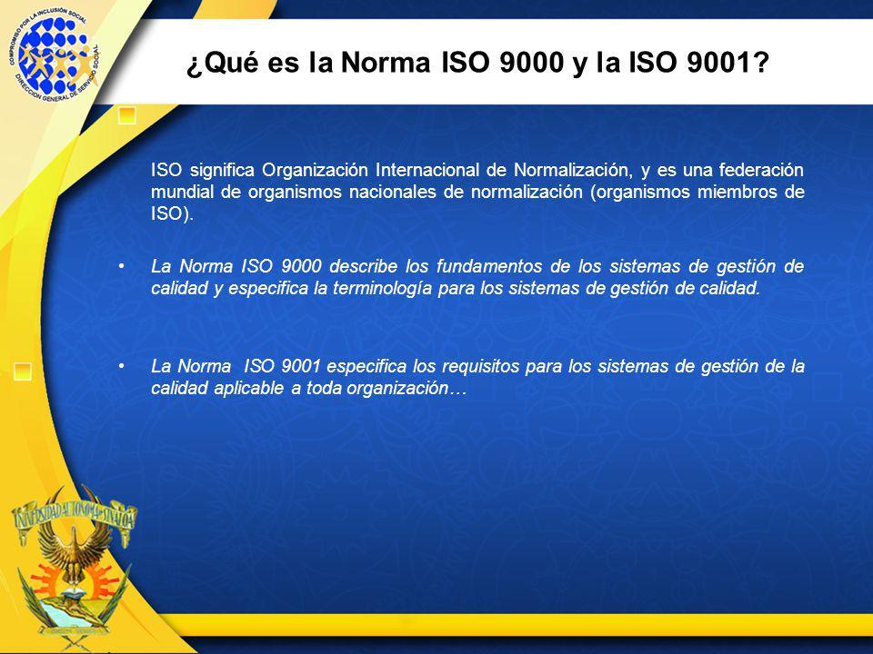 ¿Qué es la Norma ISO 9000 y la ISO 9001