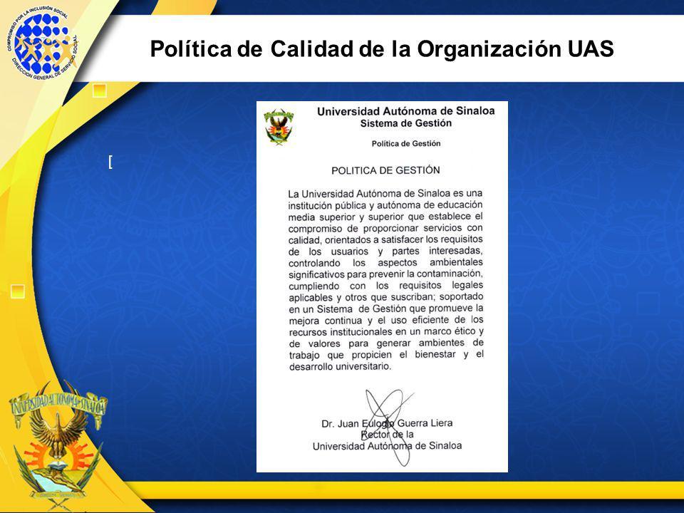 Política de Calidad de la Organización UAS