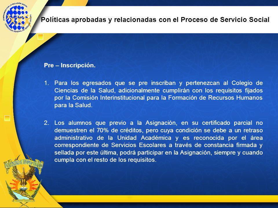 Políticas aprobadas y relacionadas con el Proceso de Servicio Social