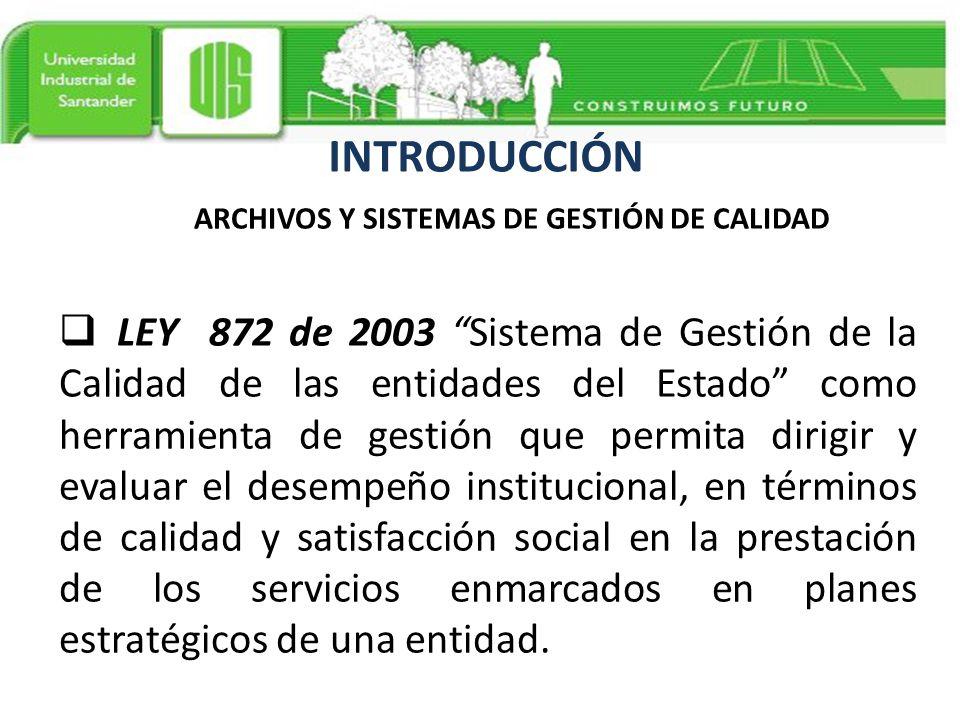 ARCHIVOS Y SISTEMAS DE GESTIÓN DE CALIDAD