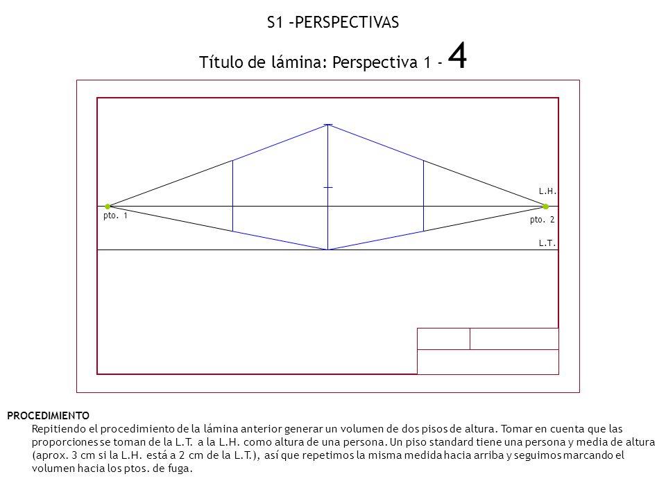 Título de lámina: Perspectiva 1 - 4