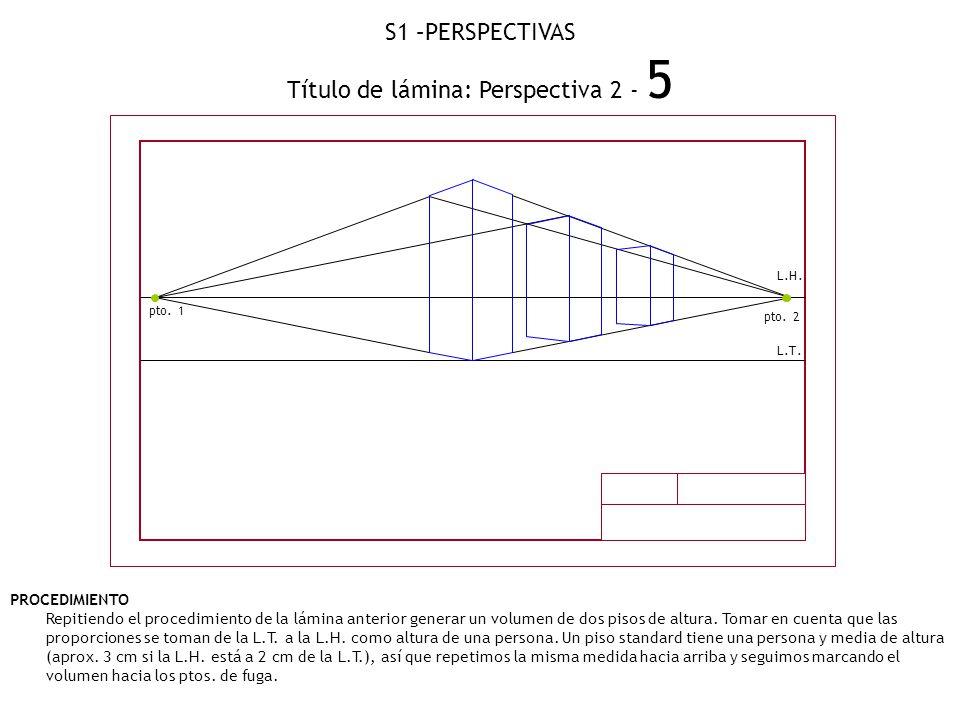 Título de lámina: Perspectiva 2 - 5