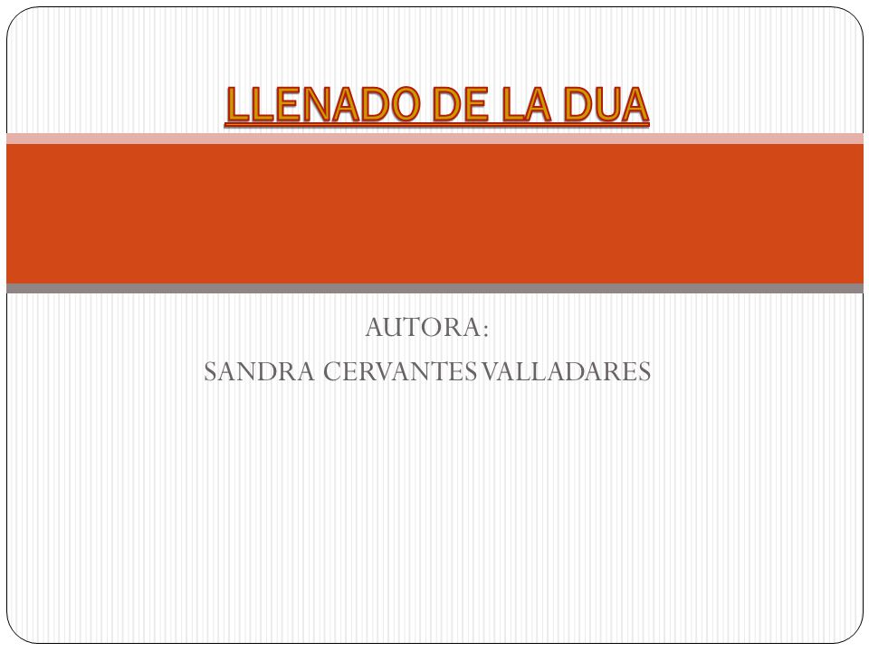 AUTORA: SANDRA CERVANTES VALLADARES