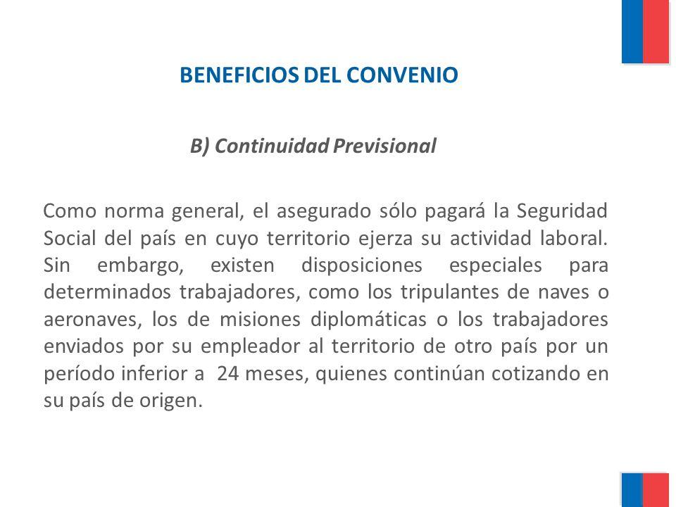BENEFICIOS DEL CONVENIO B) Continuidad Previsional