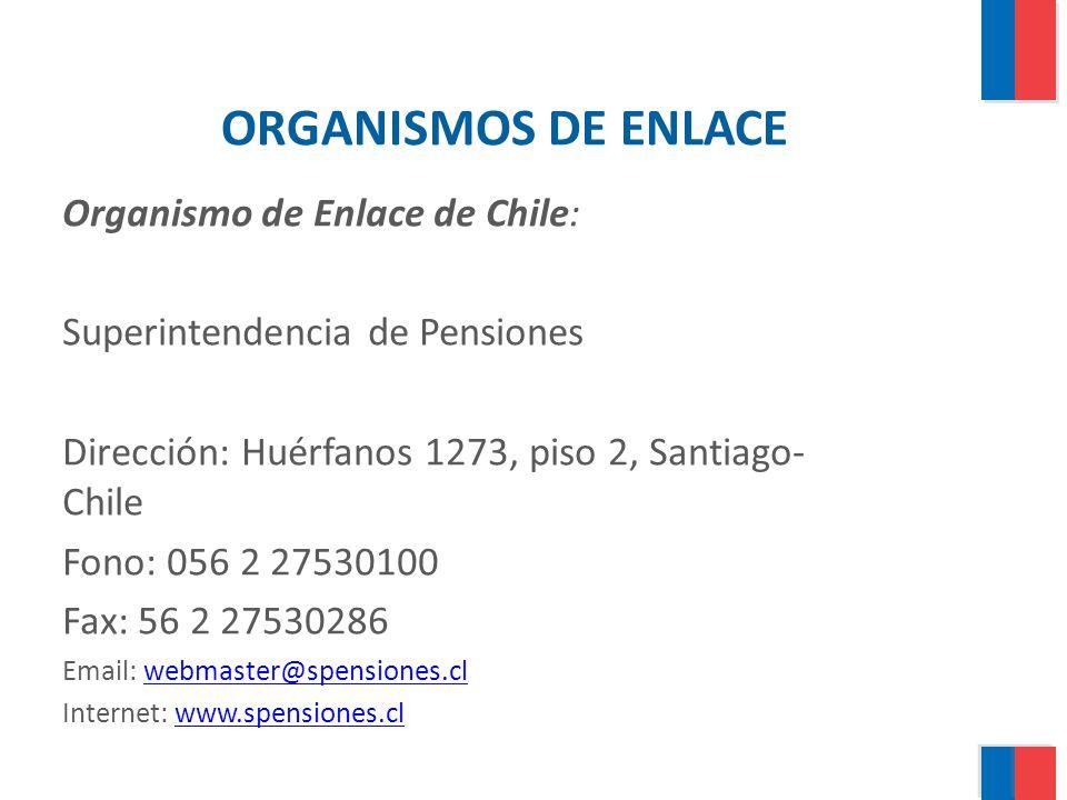 ORGANISMOS DE ENLACE Organismo de Enlace de Chile: