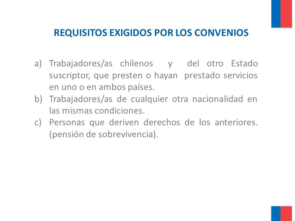 REQUISITOS EXIGIDOS POR LOS CONVENIOS