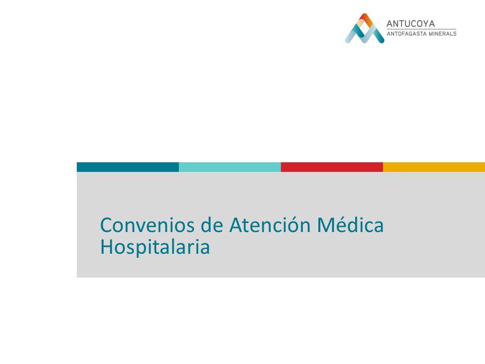 Convenios de Atención Médica Hospitalaria