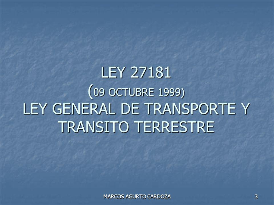 LEY 27181 (09 OCTUBRE 1999) LEY GENERAL DE TRANSPORTE Y TRANSITO TERRESTRE
