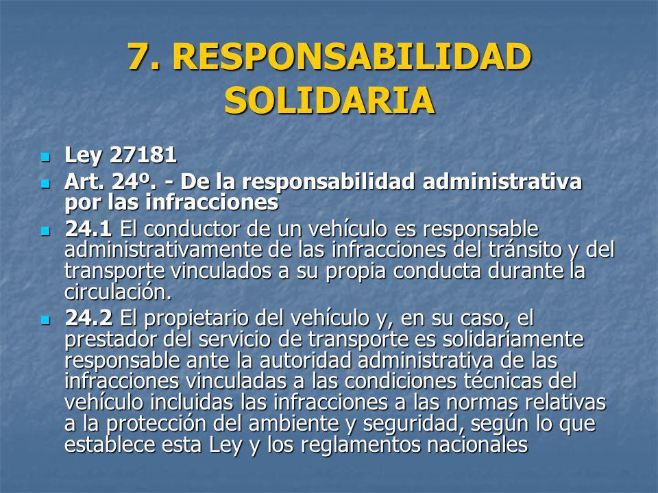 7. RESPONSABILIDAD SOLIDARIA