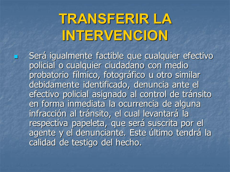 TRANSFERIR LA INTERVENCION
