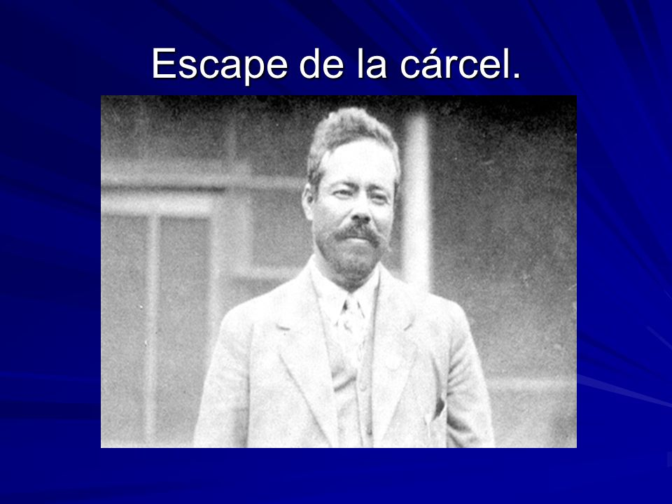 Escape de la cárcel.