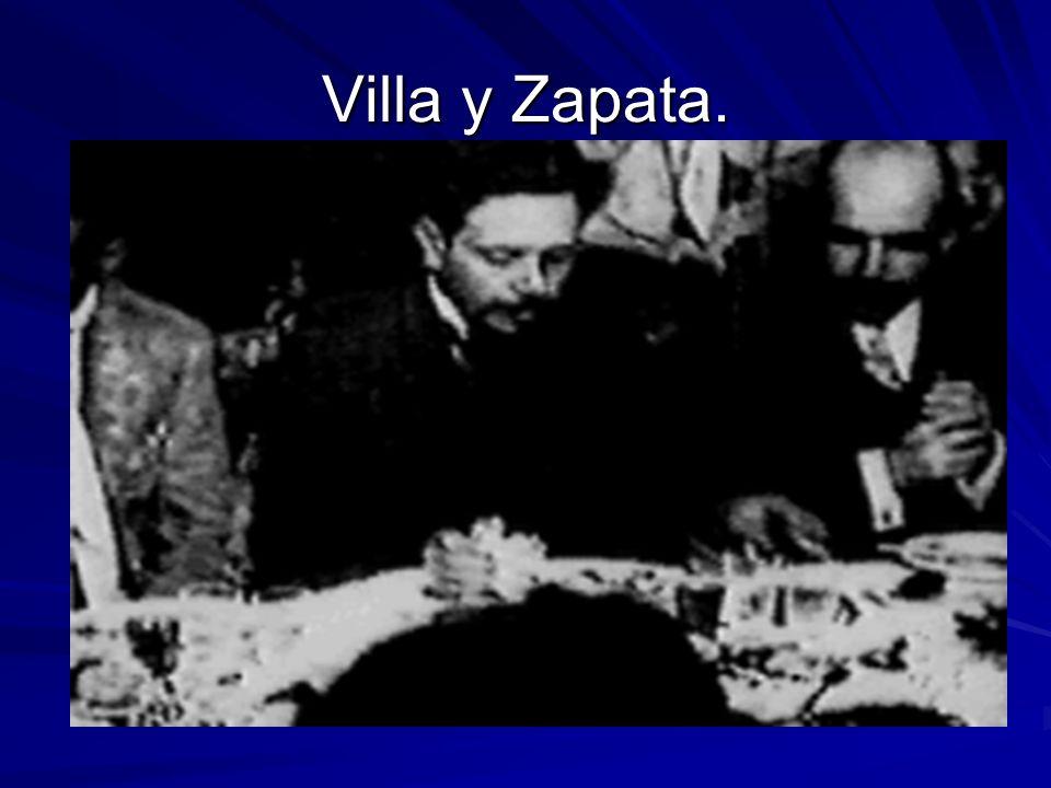 Villa y Zapata.