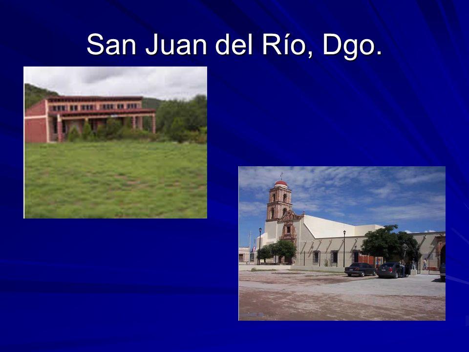 San Juan del Río, Dgo.