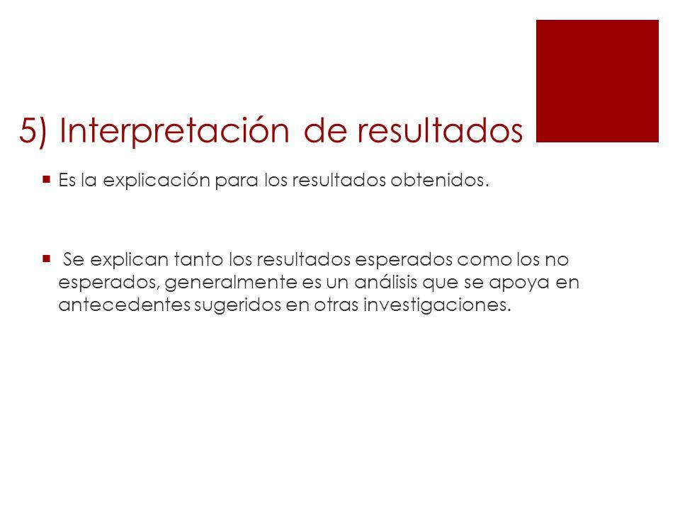 5) Interpretación de resultados