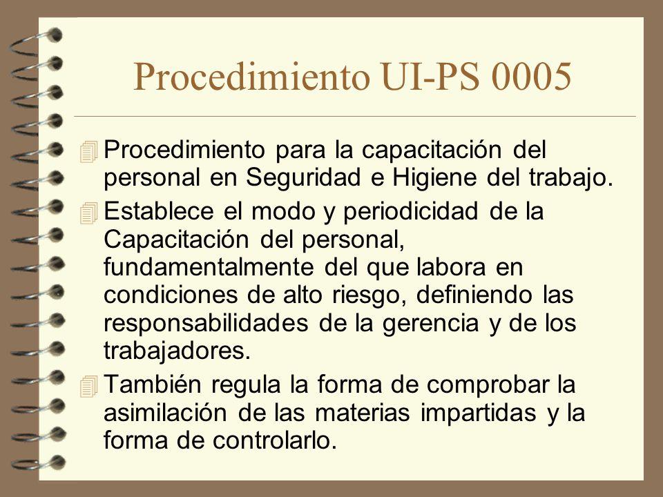 Procedimiento UI-PS 0005 Procedimiento para la capacitación del personal en Seguridad e Higiene del trabajo.