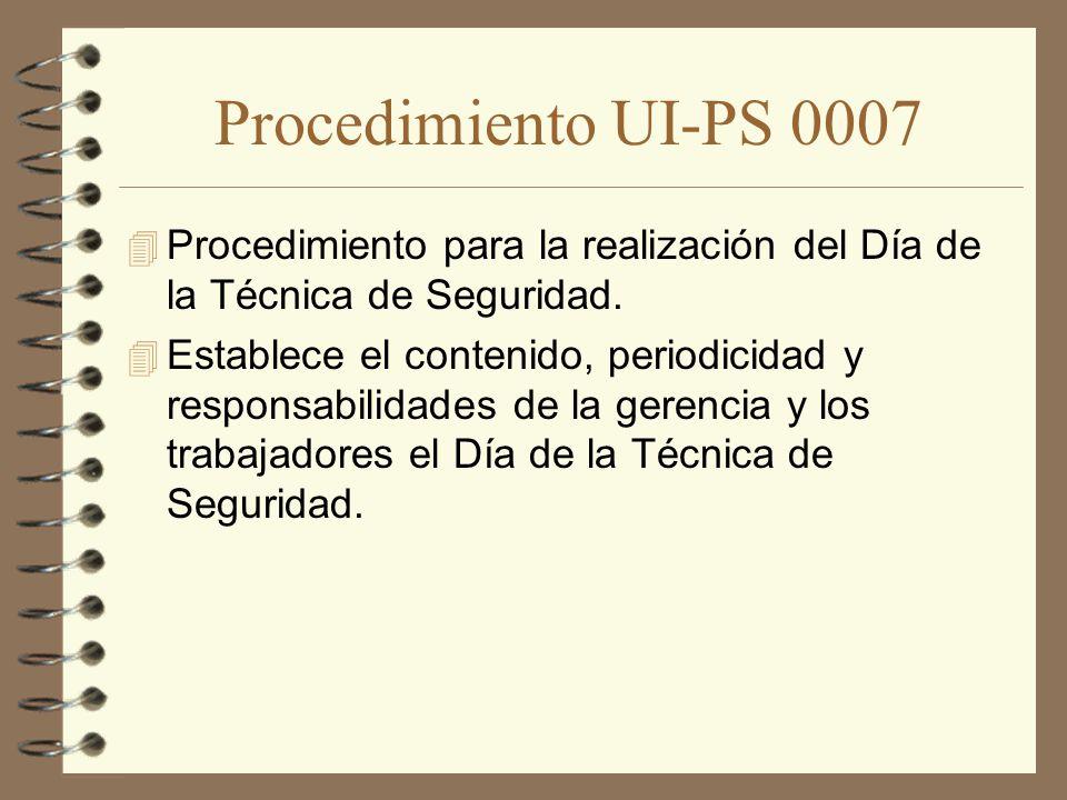 Procedimiento UI-PS 0007 Procedimiento para la realización del Día de la Técnica de Seguridad.
