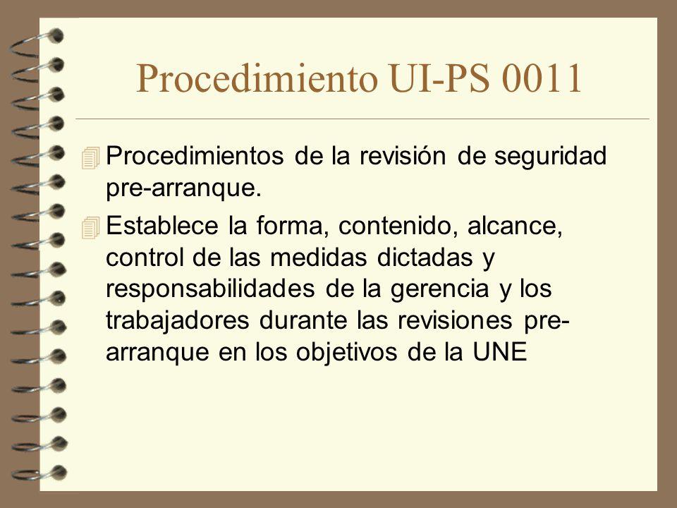 Procedimiento UI-PS 0011 Procedimientos de la revisión de seguridad pre-arranque.