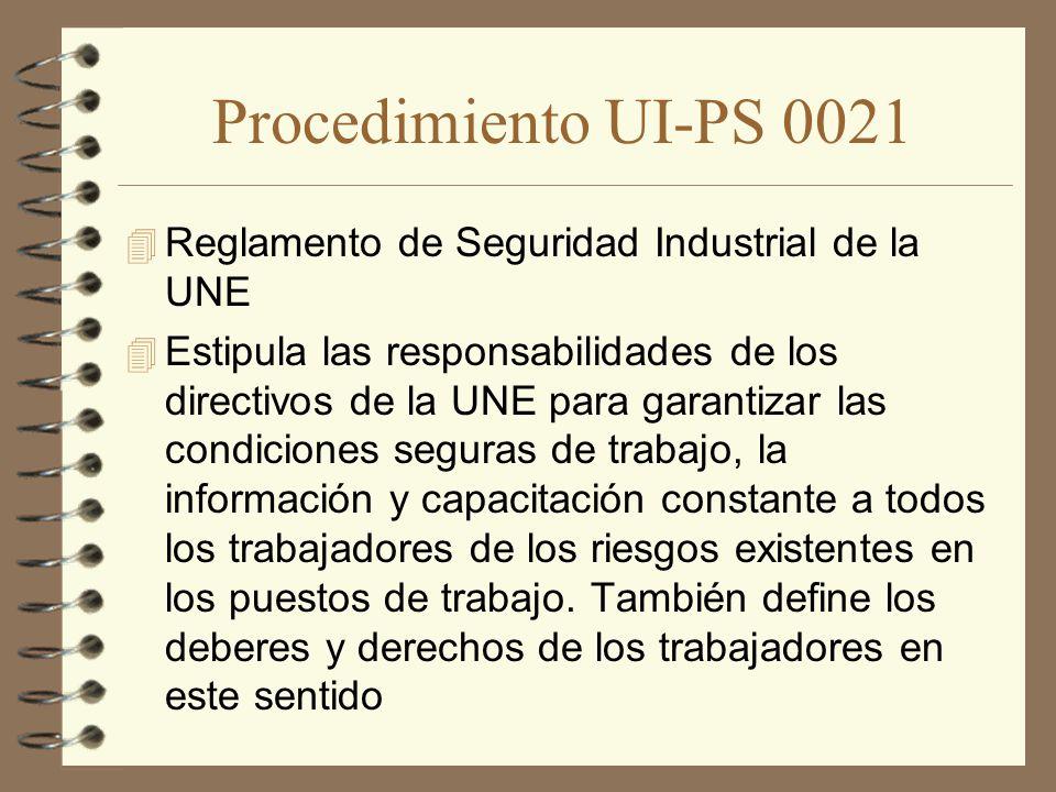Procedimiento UI-PS 0021 Reglamento de Seguridad Industrial de la UNE