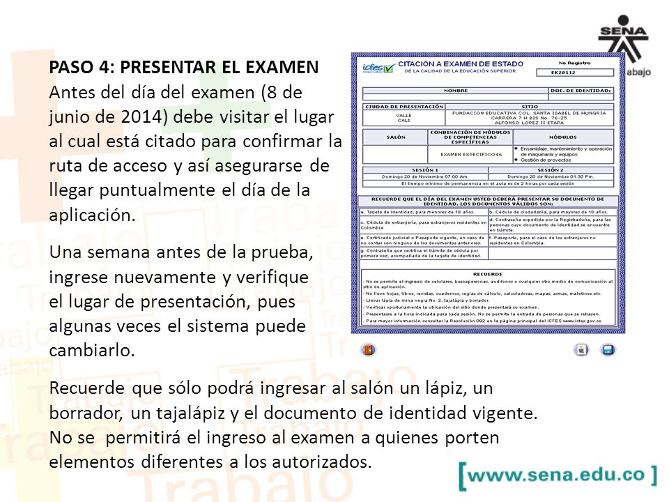 PASO 4: PRESENTAR EL EXAMEN