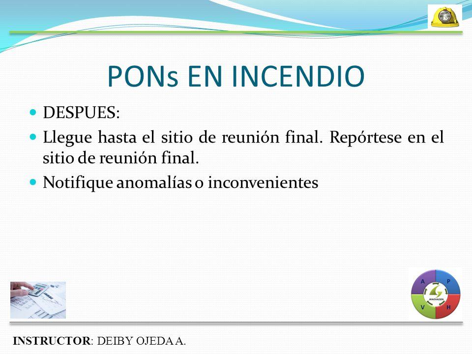 PONs EN INCENDIO DESPUES: