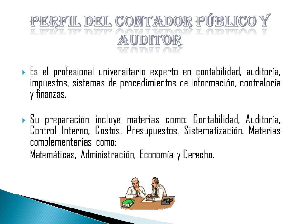 Perfil del Contador Público y Auditor
