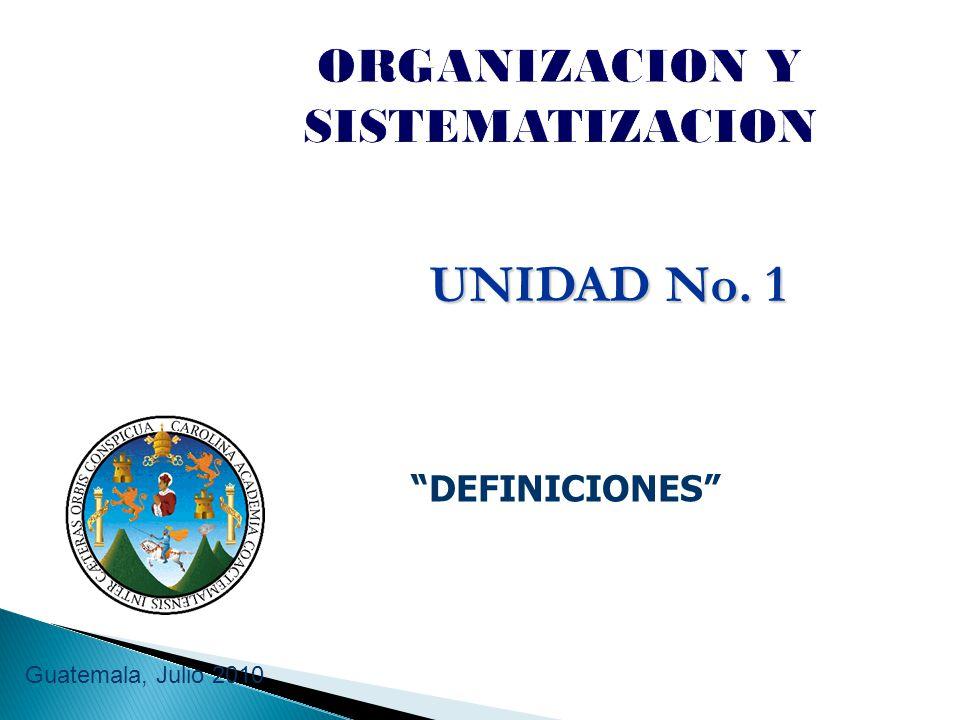 ORGANIZACION Y SISTEMATIZACION