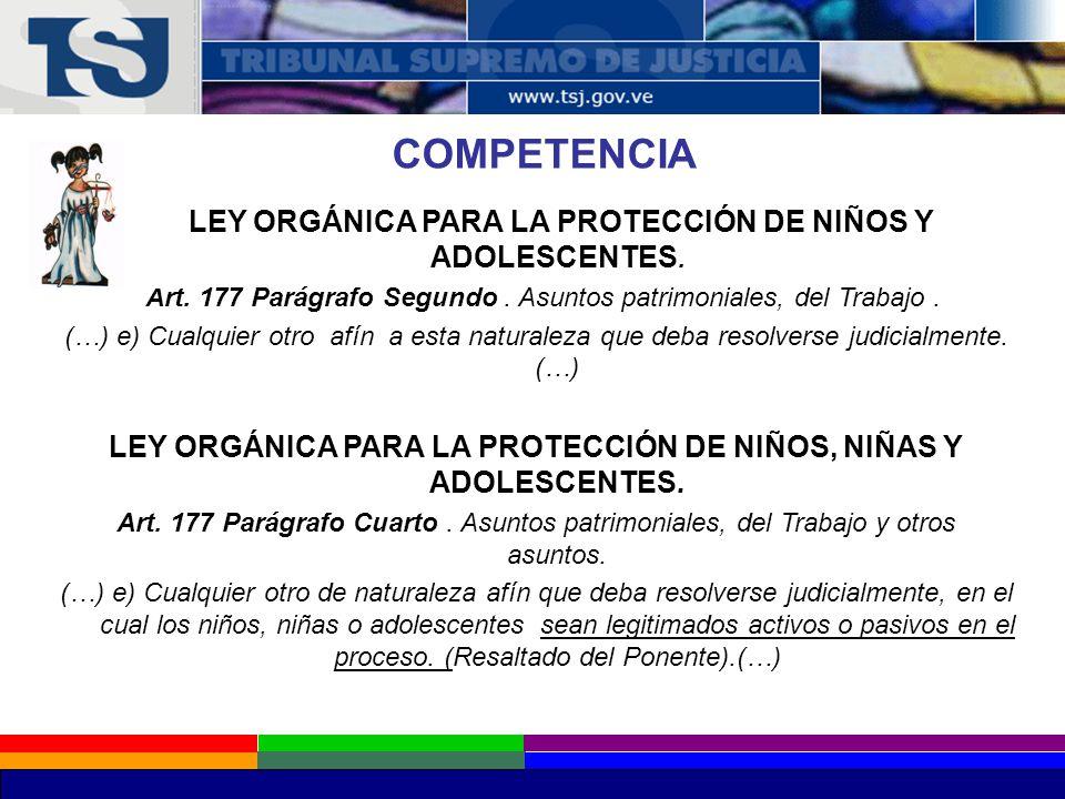 COMPETENCIA LEY ORGÁNICA PARA LA PROTECCIÓN DE NIÑOS Y ADOLESCENTES.