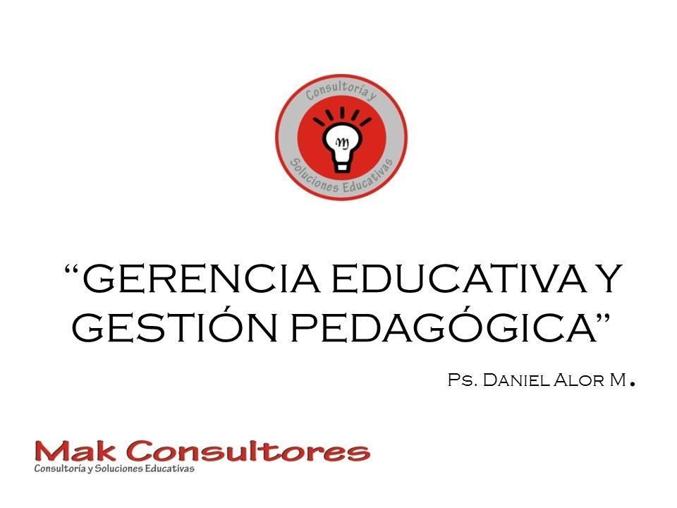 GERENCIA EDUCATIVA Y GESTIÓN PEDAGÓGICA