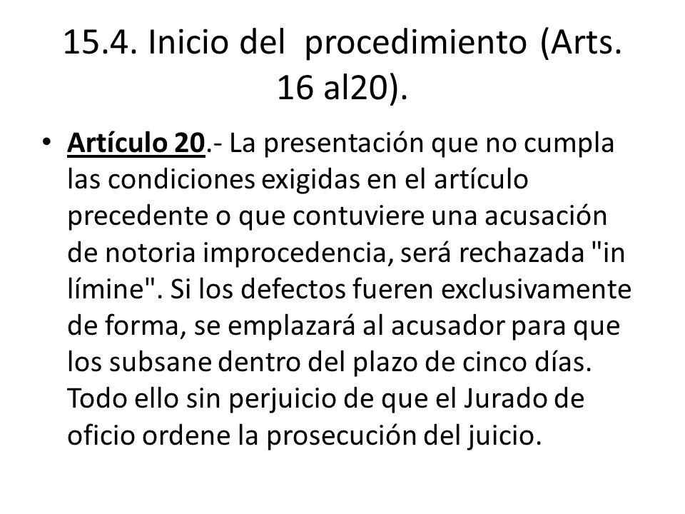 15.4. Inicio del procedimiento (Arts. 16 al20).