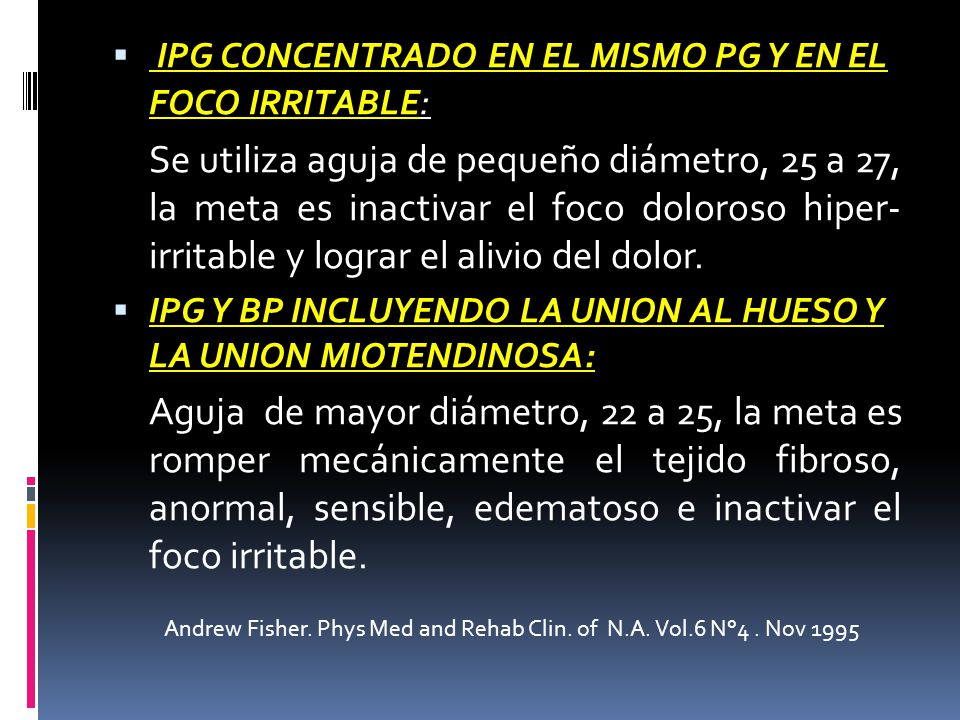 IPG CONCENTRADO EN EL MISMO PG Y EN EL FOCO IRRITABLE: