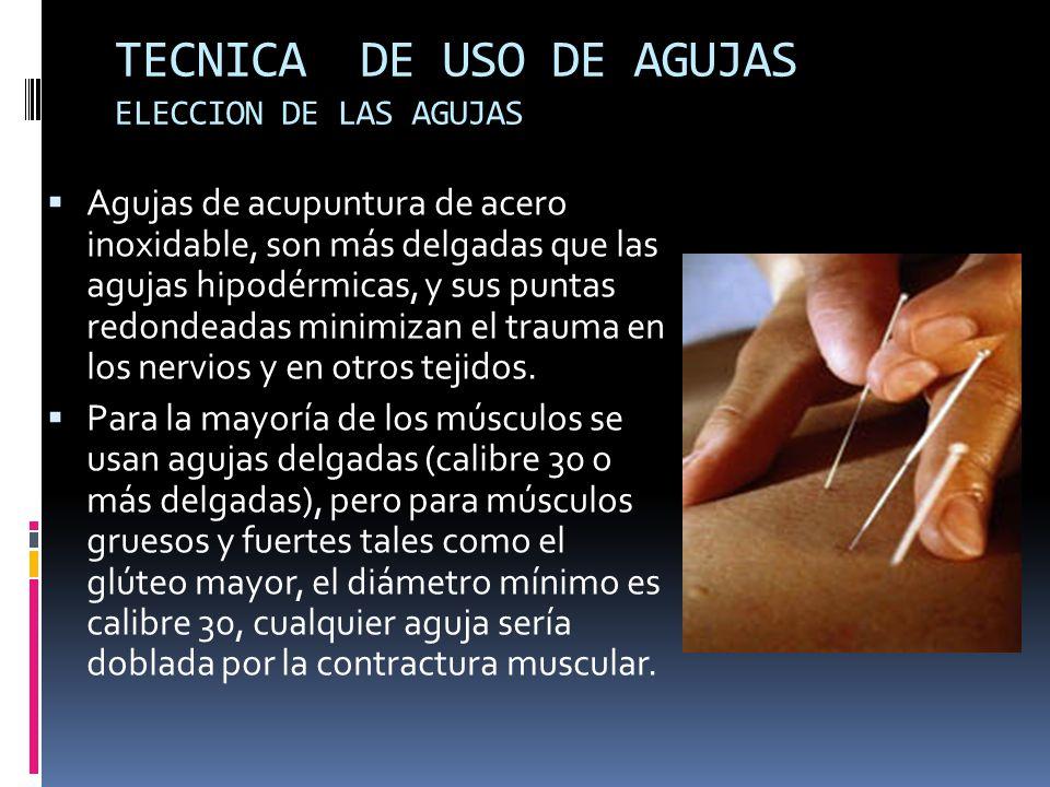 TECNICA DE USO DE AGUJAS ELECCION DE LAS AGUJAS